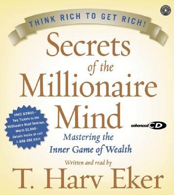 [CD] Secrets Of The Millionaire Mind By Eker, T. Harv/ Eker, T. Harv (NRT)