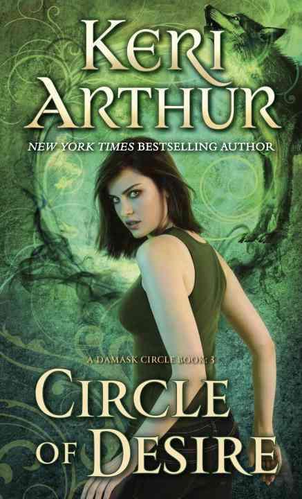 Circle of Desire By Arthur, Keri
