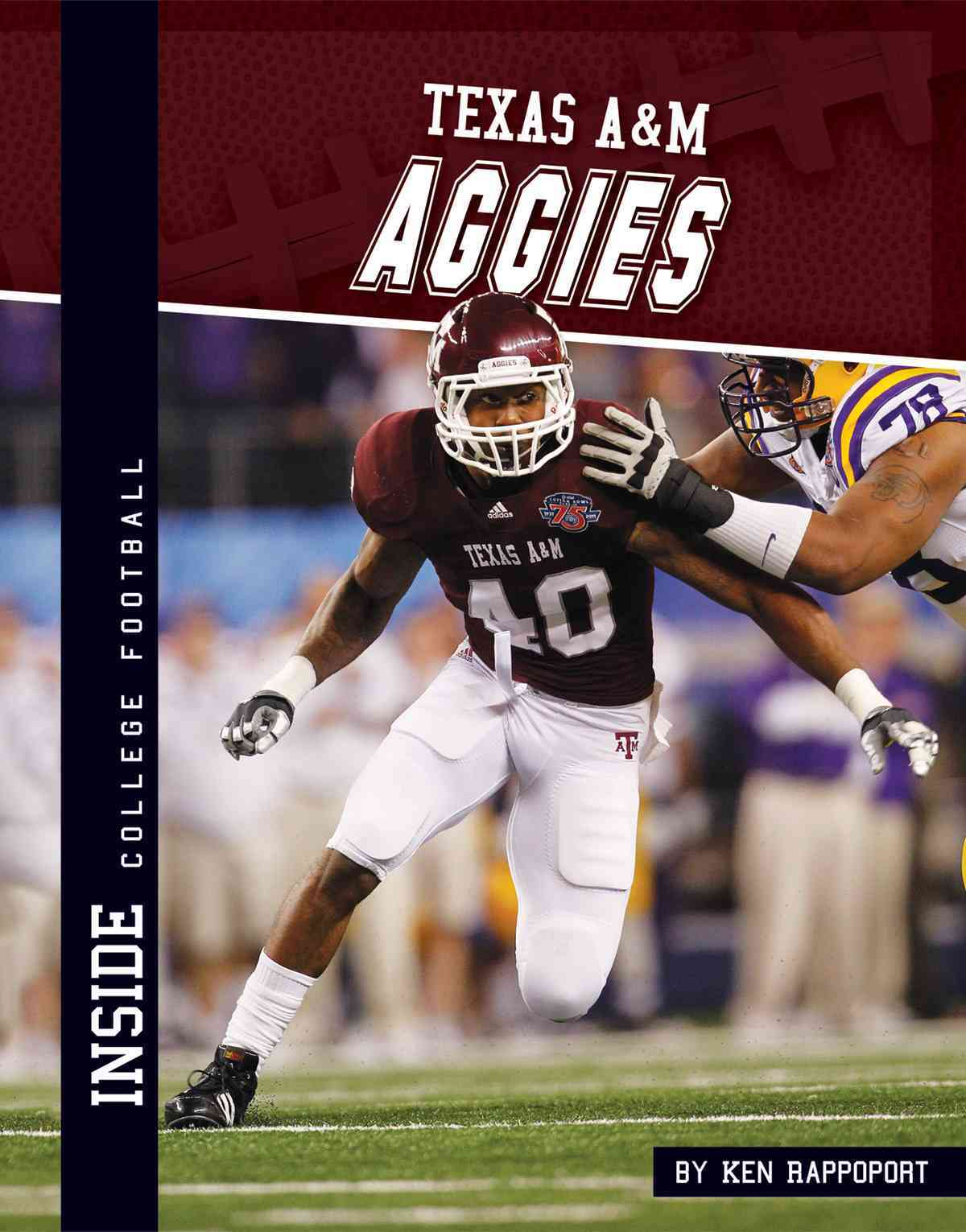 Texas A&m Aggies By Rappoport, Ken